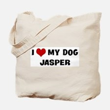 I Love My Dog Jasper Tote Bag