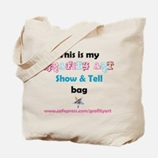 Lets Go . . .SHOW & TELL Tote Bag
