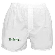 """""""'Tis Himself"""" Boxer Shorts"""
