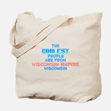 Coolest: Wisconsin Rapi, WI Tote Bag