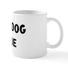 I Love My Dog Roscoe Mug