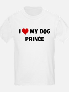 I Love My Dog Prince T-Shirt
