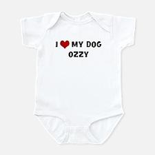 I Love My Dog Ozzy Infant Bodysuit