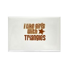 I Like Girls with Triangles Rectangle Magnet
