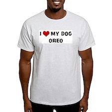 I Love My Dog Oreo T-Shirt