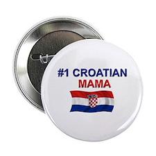 "#1 Croation Mama 2.25"" Button"