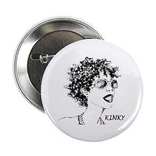 "Kinky 2.25"" Button"