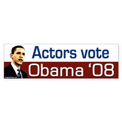Actors Vote Obama '08 bumper sticker