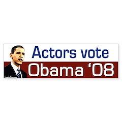 Actors Vote Obama '08 bumper sticker