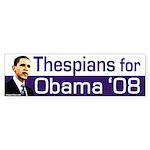Thespians for Obama '08 bumper sticker