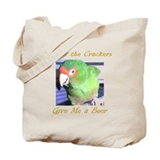 Screw the Crackers Tote Bag