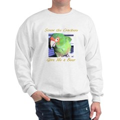 Screw the Crackers Sweatshirt