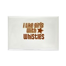 I Like Girls with Whistles Rectangle Magnet
