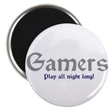 Gamers Play All Night Long Magnet