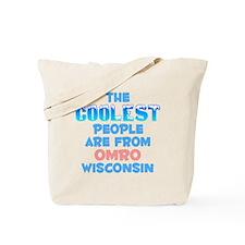 Coolest: Omro, WI Tote Bag