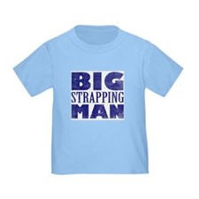 BIG Strapping MAN - 2 Sided Baby T-Shirt