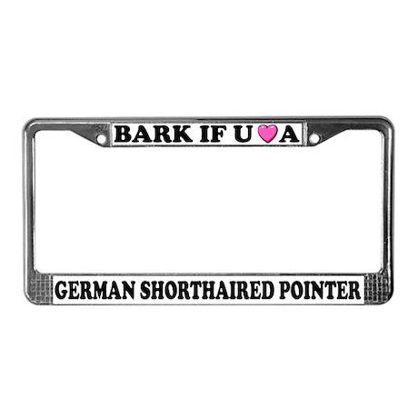 Bark German Shorthaired Pointer License Frame
