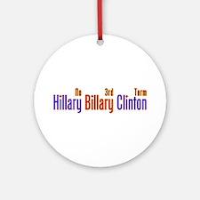 Hillary Billary Clinton Ornament (Round)