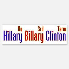 Hillary Billary Clinton Bumper Bumper Bumper Sticker