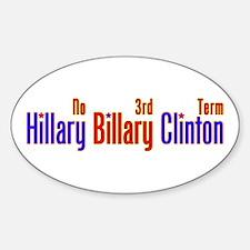 Hillary Billary Clinton Oval Decal