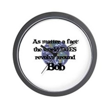 World Revolves Around Bob Wall Clock