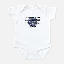 World Revolves Around Bob Infant Bodysuit