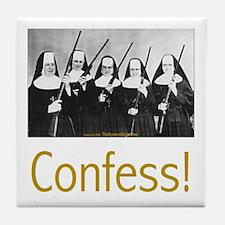 Confess! Tile Coaster