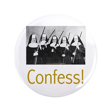 """Confess! 3.5"""" Button"""