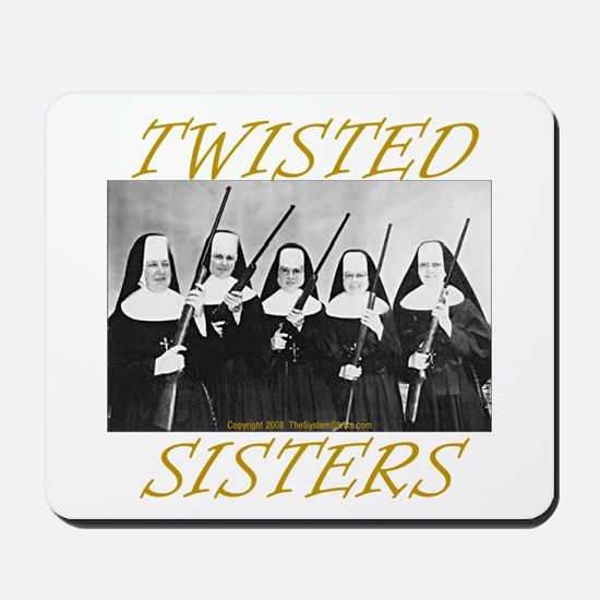 Twisted Sisters Mousepad