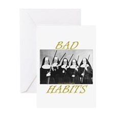 Bad Habits Greeting Card