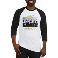 Bad Habits Baseball Jersey