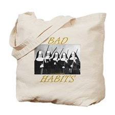 Bad Habits Tote Bag