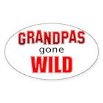 Grandpas Gone Wild Oval Sticker