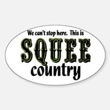 This is Squee Country Oval Decal