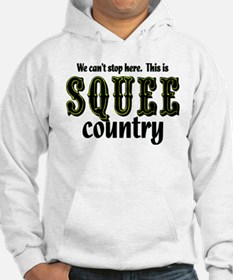 This is Squee Country Hoodie
