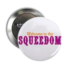 """Welcome to Squeedom 2.25"""" Button"""