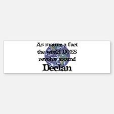 World Revolves Around Declan Bumper Bumper Bumper Sticker