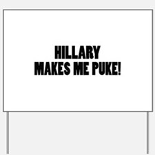 Anti-Hillary Clinton T-shirts Yard Sign