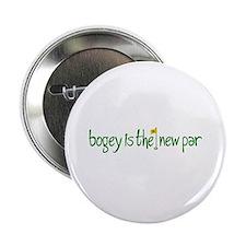 """Bogey is the new Par 2.25"""" Button"""