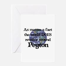 World Revolves Around Peyton Greeting Card