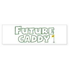 Future Caddy Bumper Bumper Sticker