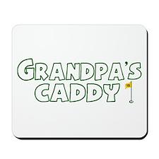 Grandpa's Caddy Mousepad