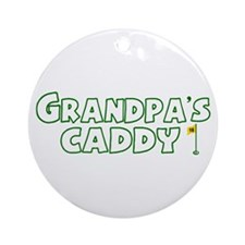 Grandpa's Caddy Ornament (Round)