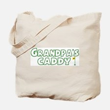 Grandpa's Caddy Tote Bag