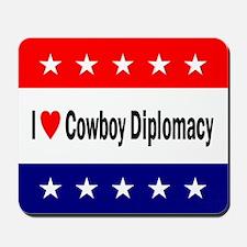 Cowboy Diplomacy Mousepad