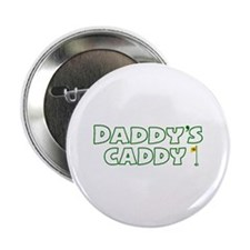 "Daddy's Caddy 2.25"" Button"