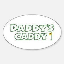 Daddy's Caddy Oval Decal