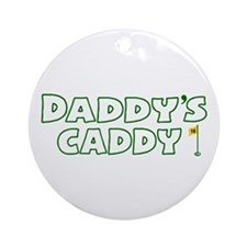 Daddy's Caddy Ornament (Round)