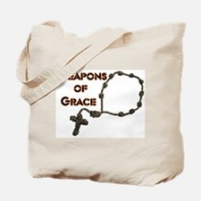 Weapons Of Grace Tote Bag