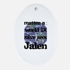 World Revolves Around Jalen Oval Ornament